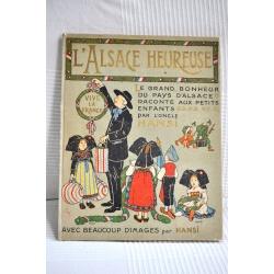 """""""L'ALSACE HEUREUSE"""" - HANSI (1978)"""