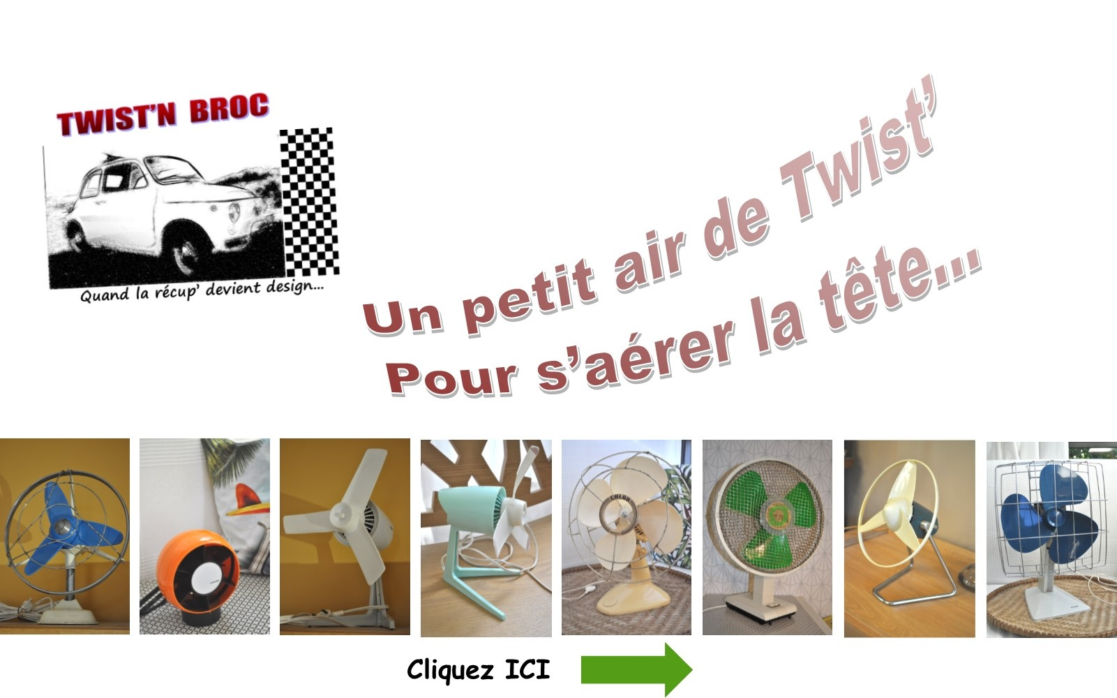 Ventilateurs Twist'n Broc